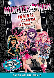MH Frights, Camera, Action! The Junior Novel Media