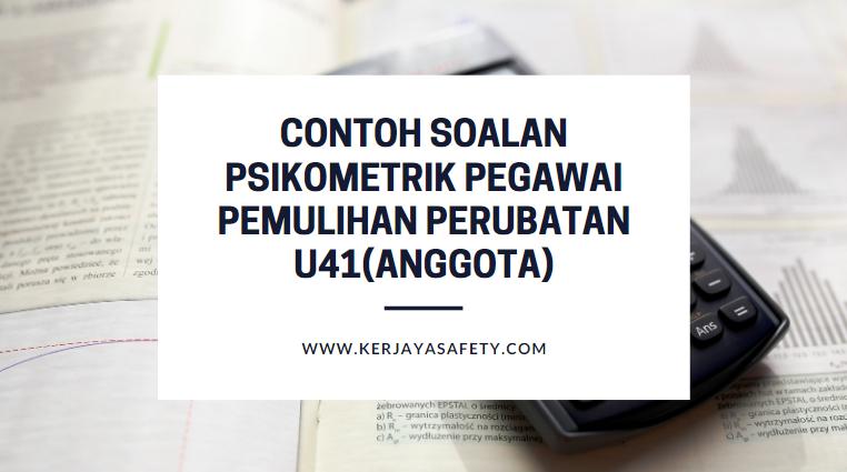 Contoh Soalan Psikometrik Pegawai Pemulihan Perubatan U41(Anggota)