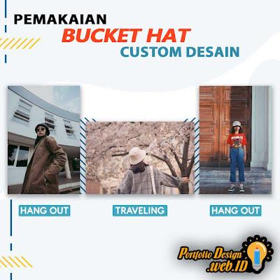 Pemakaian Bucket Hat Custom Desain Portfolio Design WEB ID