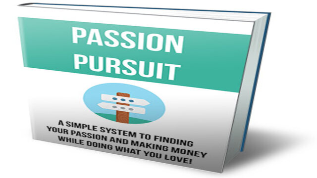 How to Chase and Monetize Your Passion