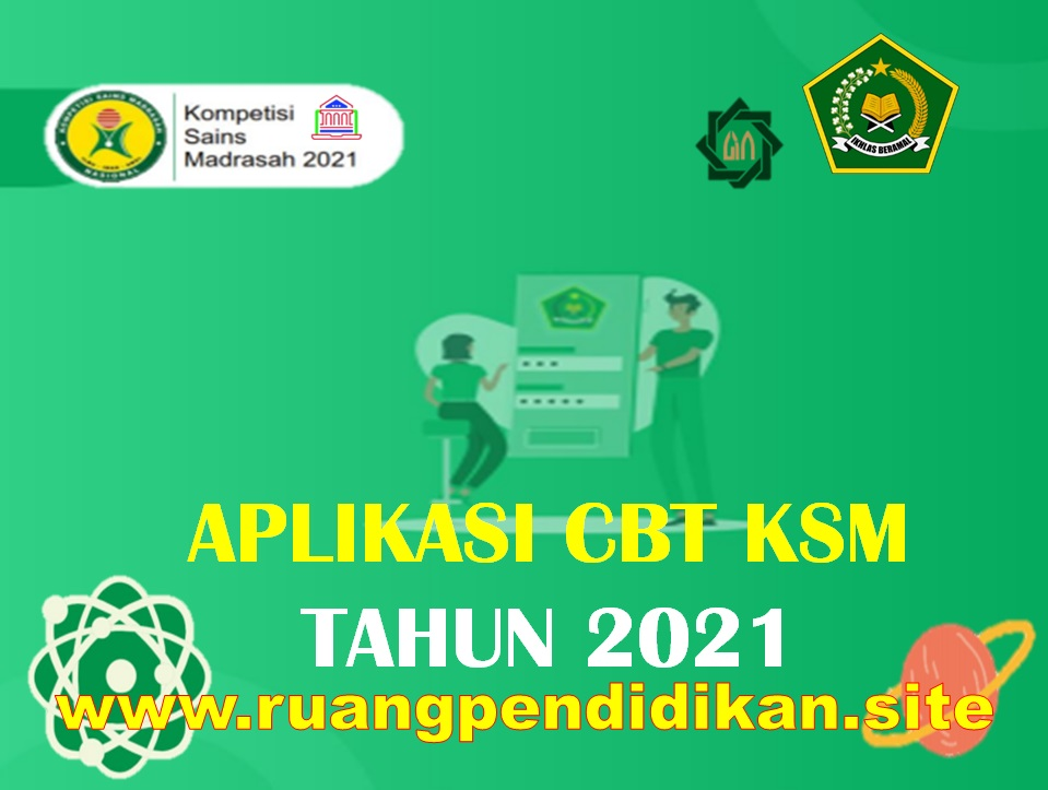 Aplikasi CBT KSM Tahun 2021