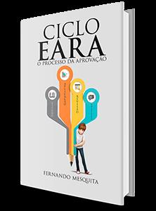 Ciclo EARA - Método da aprovação - Fernando Mesquita