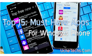Top 15 Must Have Apps For Windows Phone