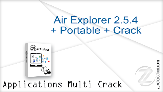 Air Explorer Pro 2.5.0 + Crack +Portable