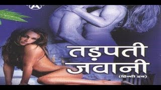 "Watch Hot Hindi Movie ""Tadapati Jawani"" Online"