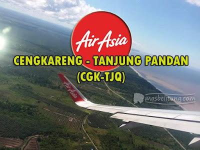 Rute Baru Air Asia: Jakarta-Belitung (CGK-TJQ)