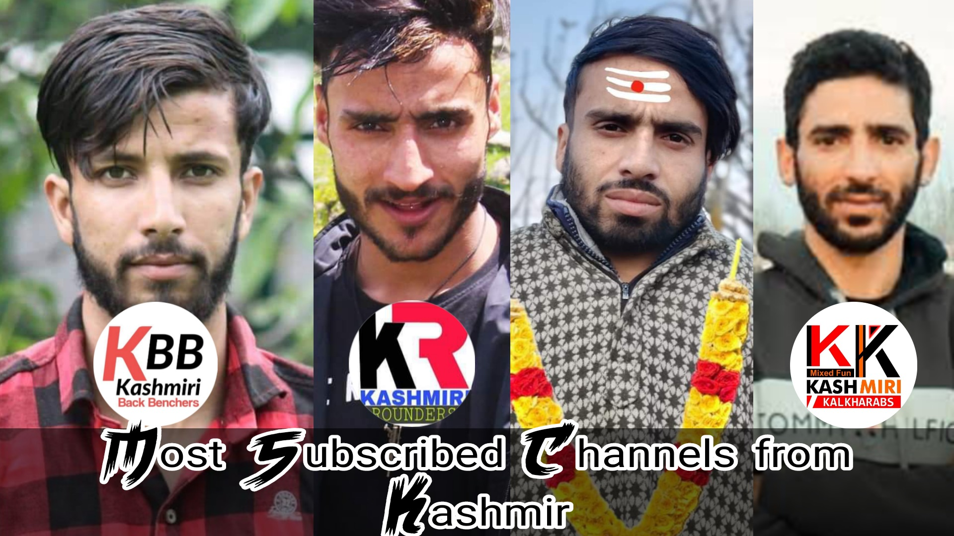 Most Subscribed YouTube Channels of Kashmir