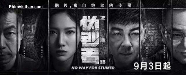 Phim hồi kết của kẻ làm tiền giả Trung Quốc 2019