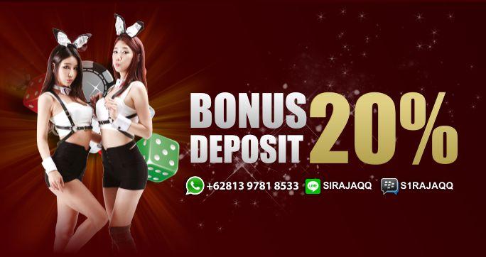 Bonus Deposit 20% Untuk Semua Member!