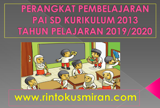 DOWNLOAD PERANGKAT PEMBELAJARAN PAI SD KURIKULUM 2013 TAHUN PELAJARAN 2019/2020
