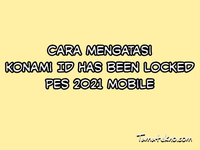 Gambar Konami ID has been locked