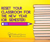 Blog With Friends, a multi-blogger project based post incorporating a theme, New Year | Reset Your Classroom for the New Year (or Semester) by Lydia of Cluttered Genius | Featured on www.BakingInATornado.com