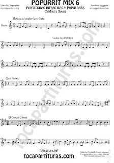Mix 6 Partitura de Flauta Travesera, flauta dulce y flauta de pico Estaba el Señor Don Gato, Todos los Patitos, Qué llueva Infantil, El Conde Olinos Mix 6 Sheet Music for Flute and Recorder Music Score