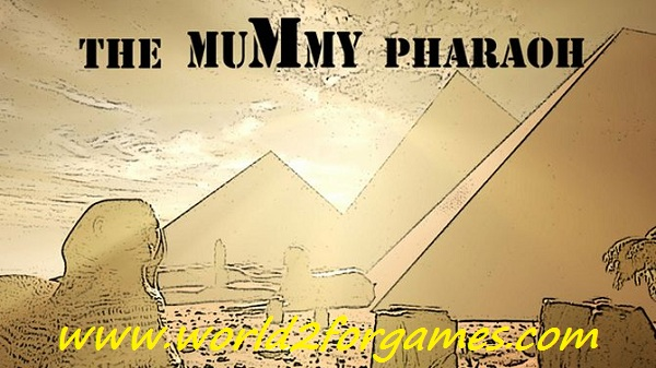Free Download The Mummy Pharaoh