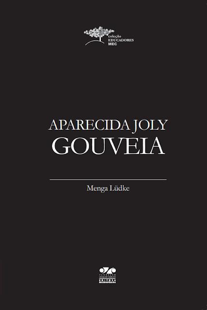 Aparecida Joly Gouveia - Menga Lüdke