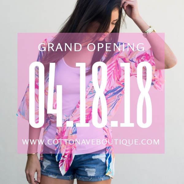 Cotton Avenue Boutique Grand Opening April 18, 2018
