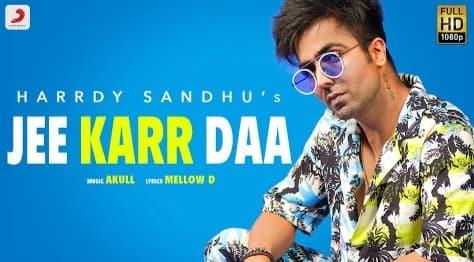 Jee Karr Daa Lyrics in Hindi, Harrdy Sandhu