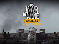This War of Mine: Stories - Father's Promise APK OBB