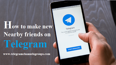 How to make new nearby friends on Telegram