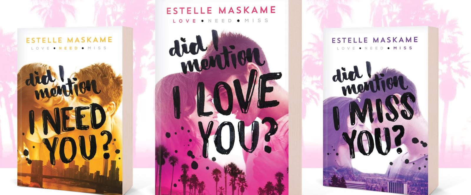 Did I Mention I Love You? By Estelle Maskame Spotlight