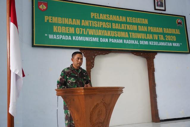 Korem 071/Wijayakusuma Gelar Sosialisasi Balatkom dan Paham Radikal