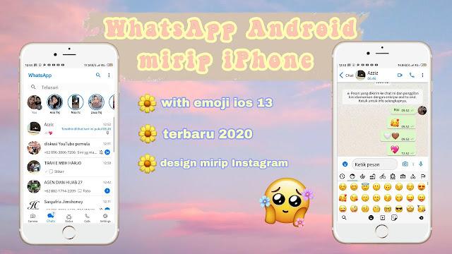 Cara terbaru ubah WhatsApp ANDROID jadi IPHONE 2020
