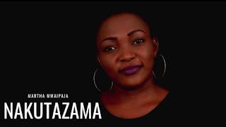 Download Mp3 Audio   Martha Mwaipaja - Nakutazama