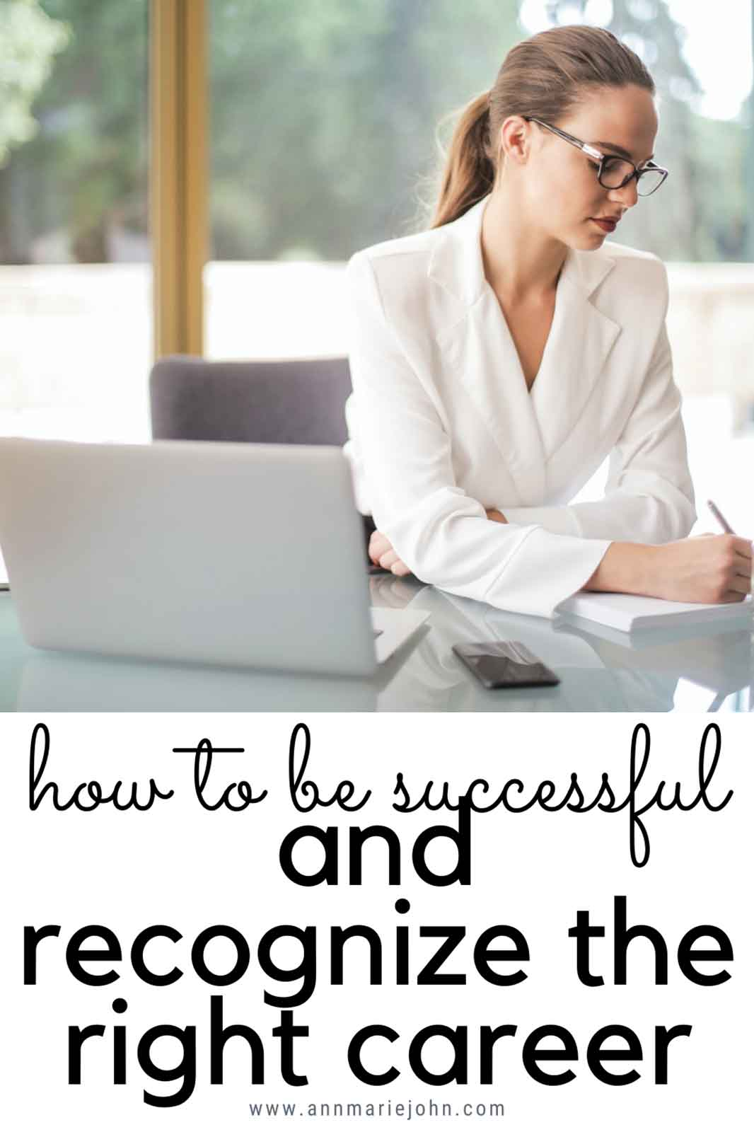How To Be Successful And Recognize The Right Career