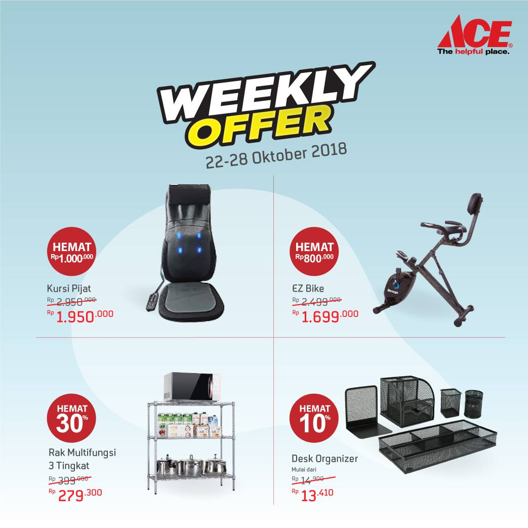 AceHardware - Promo Weekly Offer Periode 22 - 28 Oktober 2018