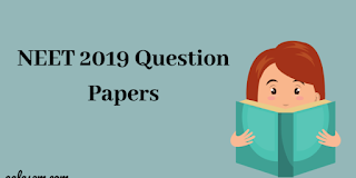 NEET 2019 Question Papers with Answer Key, Solutions – Download PDF