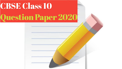 CBSE Std 10 Question Paper Of Board Exam 2020