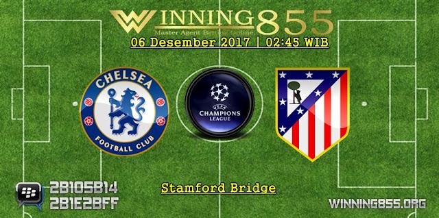 Prediksi Akurat Chelsea vs Atletico Madrid 06 Desember 2017