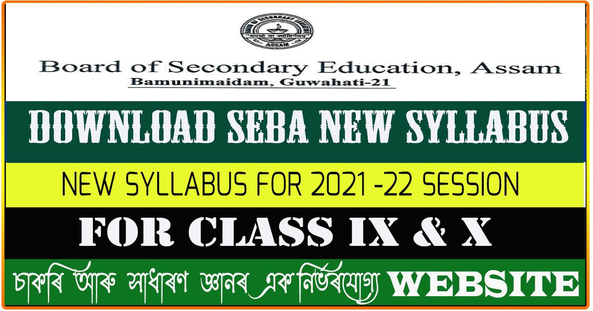 SEBA New Syllabus for 2021-22 Session