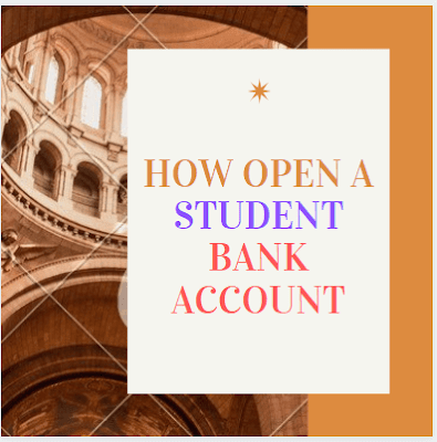 How to open Student Bank Account