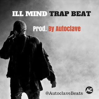 Free Beat: Autoclave – The illmind Trap Beat || @Autoclavebeats
