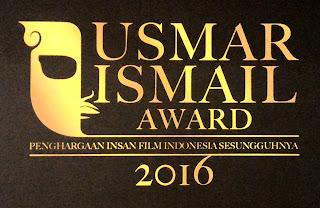 Nominasi dan Pemenang Usmar Ismail Awards 2016