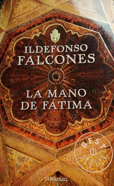 Idelfonso Falcones La mano de Fátima