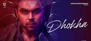 Dhoka Lyrics in English - Ninja ft. Sruishty Mann