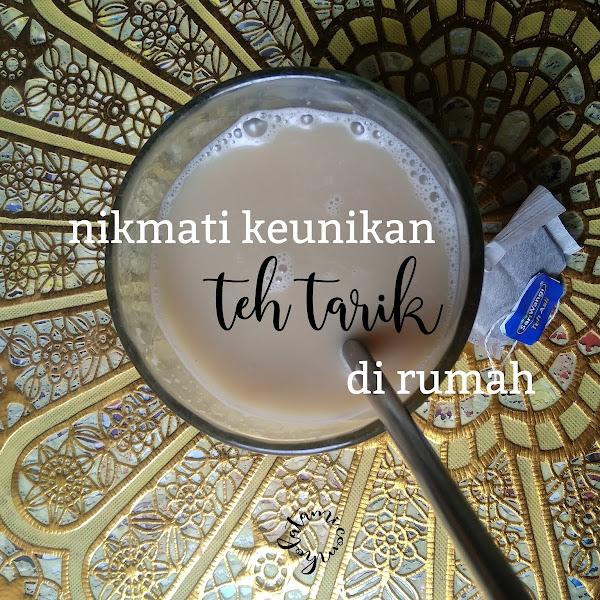 Resep Teh Tarik, Si Minuman Unik dari Negeri Seberang