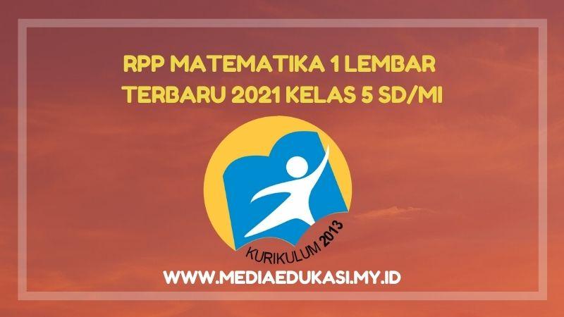 RPP Matematika 1 Lembar Terbaru 2021 Kelas 5 SD/MI