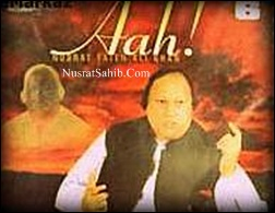 AAH COMPLETE PROGRAMME CD 1 (A Tribute Programme Nusrat Fateh Ali Khan) [NusratSahib.Com]