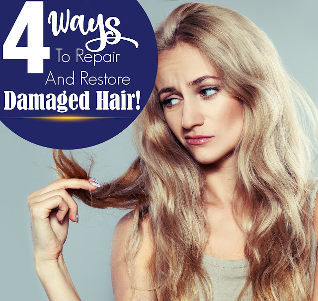 4 Ways To Repair And Restore Damaged Hair By Barbie's Beauty Bits.