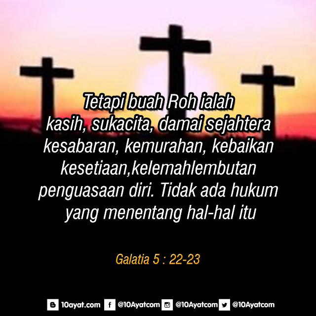 Galatia 5 : 22-23