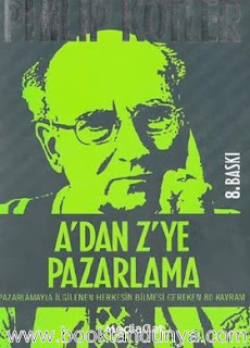 Philip Kotler - A'dan Z'ye Pazarlama