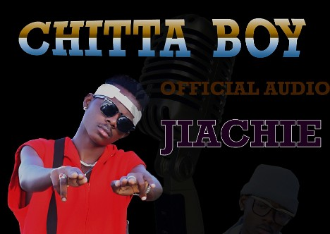 Download Audio | Chitta Boy - Jiachie