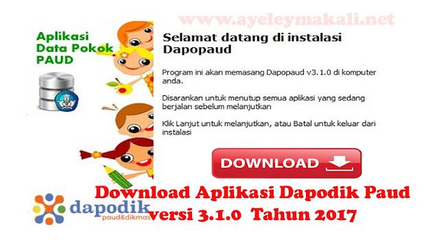 http://www.ayeleymakali.net/2017/08/download-aplikasi-dapodik-paud-versi.html