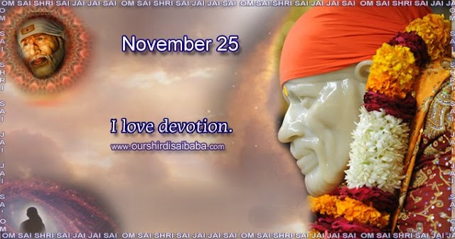 My Sai Blessings - Daily Blessing Messages-Shirdi Sai Baba Today Message 25-11-19