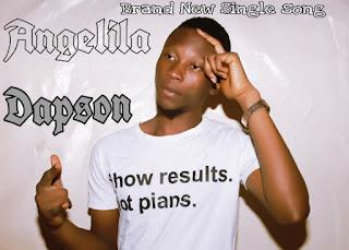 [Music] Dapson_-_ Angelila (freestyle)
