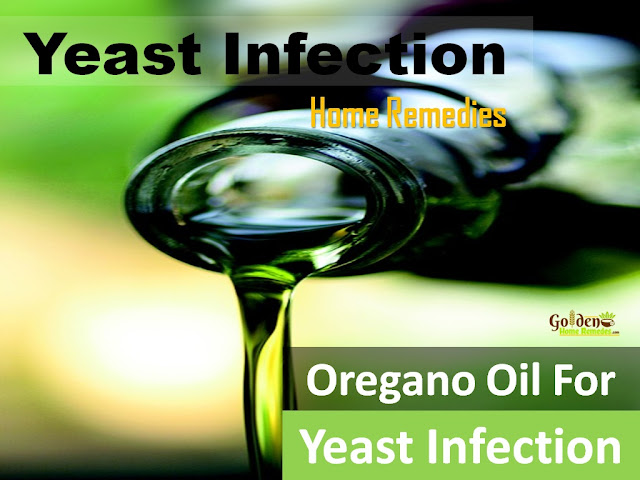 Oregano Oil For Yeast Infection, Oregano Oil and Yeast Infection, How To Get Rid Of Yeast Infection, Home Remedies For Yeast Infection, Vaginal yeast Infection, How To Use Oregano Oil For Yeast Infection, Is Oregano Oil Good For Yeast Infection