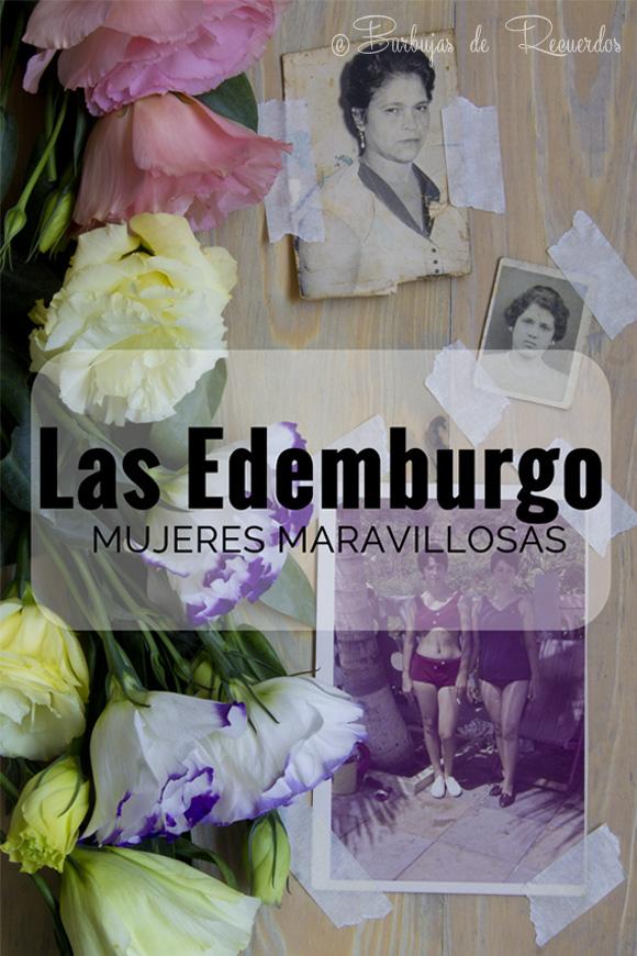 Las Edemburgo: Mujeres maravillosas